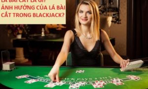 la bai cat trong blackjack